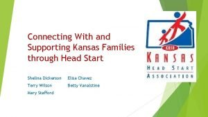 Connecting With and Supporting Kansas Families through Head