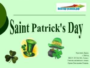 Saint Patricks Day or the Feast of Saint