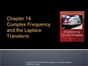 Chapter 14 Complex Frequency and the Laplace Transform