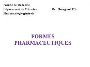 Facult de Mdecine Dpartement de Mdecine Pharmacologie gnrale