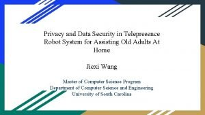 Privacy and Data Security in Telepresence Robot System