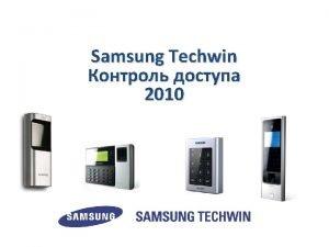 Samsung Techwin 2010 Average door configuration Control Panel