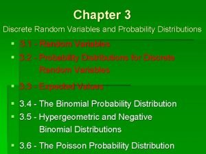Chapter 3 Discrete Random Variables and Probability Distributions