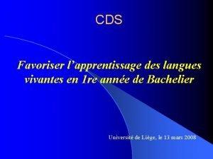 CDS Favoriser lapprentissage des langues vivantes en 1