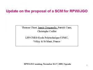 Update on the proposal of a SCM for