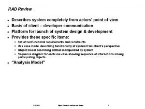 RAD Review Describes system completely from actors point