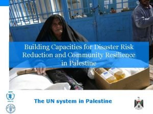 Building Capacities for Disaster Risk Reduction and Community