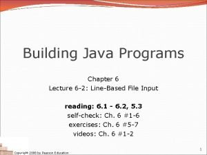 Building Java Programs Chapter 6 Lecture 6 2