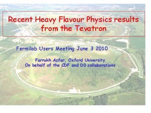 Recent Heavy Flavour Physics results from the Tevatron