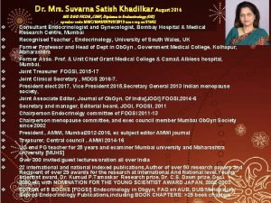 Dr Mrs Suvarna Satish Khadilkar August 2016 MD
