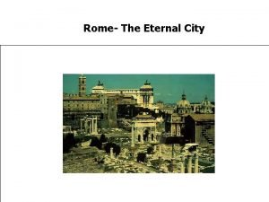 Rome The Eternal City Foundations of Rome 753