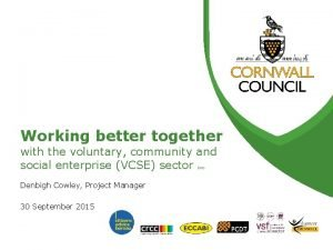Working better together with the voluntary community and