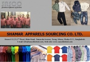 SHAMAR APPARELS SOURCING CO LTD House 131 3