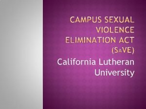 California Lutheran University Passed March 2013 as part