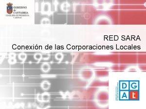 RED SARA Conexin de las Corporaciones Locales Red