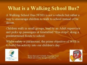 What is a Walking School Bus A Walking