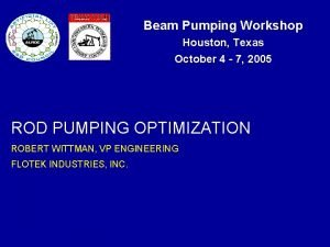 Beam Pumping Workshop Houston Texas October 4 7