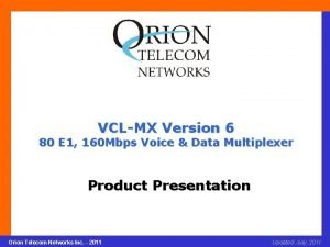 VCLMX Version 6 80 E 1 160 Mbps