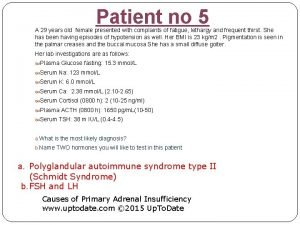 Patient no 5 A 29 years old female
