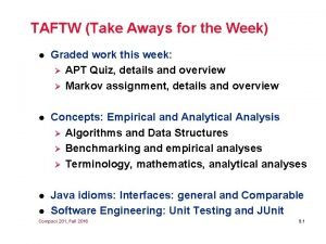 TAFTW Take Aways for the Week l Graded