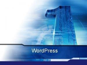 Word Press Word Press q Internetes blogok kialakulsa