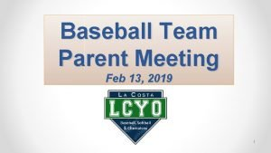 Baseball Team Parent Meeting Feb 13 2019 1