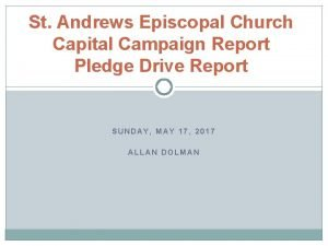 St Andrews Episcopal Church Capital Campaign Report Pledge