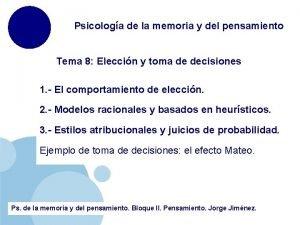 Psicologa de la memoria y del pensamiento Tema