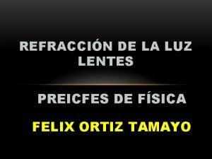 REFRACCIN DE LA LUZ LENTES PREICFES DE FSICA
