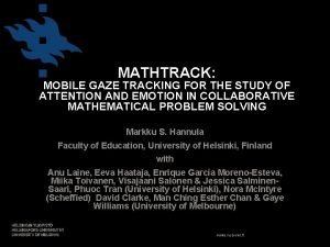 MATHTRACK MOBILE GAZE TRACKING FOR THE STUDY OF