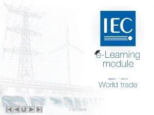 IEC 2015 IEC 2015 IEC eLearning module M