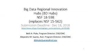 Big Data Regional Innovation Hubs BD Hubs NSF