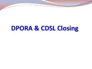 DPORA CDSL Closing Steps for DPORA CDSL Closing