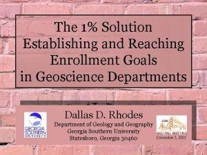 The 1 Solution Establishing and Reaching Enrollment Goals