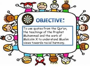 To use quotes from the Quran the teachings