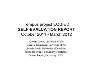 Tempus project EQUIED SELFEVALUATION REPORT October 2011 March