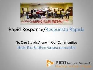 Rapid ResponseRespuesta Rpida No One Stands Alone in