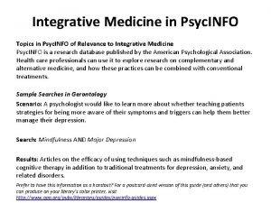 Integrative Medicine in Psyc INFO Topics in Psyc