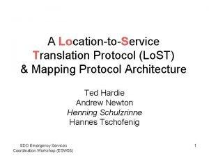 A LocationtoService Translation Protocol Lo ST Mapping Protocol