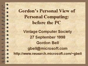Gordons Personal View of Personal Computing before the