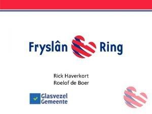 Rick Haverkort Roelof de Boer Coperatieve vereniging Opgericht