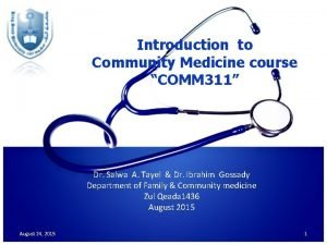 Introduction to Community Medicine course COMM 311 Dr