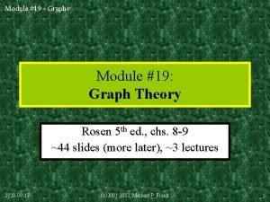 Module 19 Graphs Module 19 Graph Theory Rosen