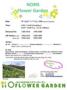 NORN Flower Garden Date 18 th April 11