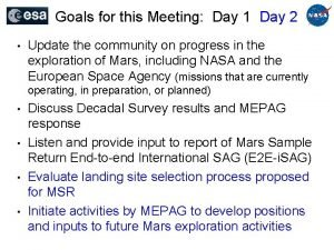 Goals for this Meeting Day 1 Day 2