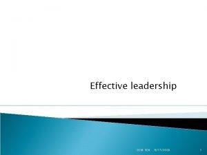 Effective leadership DSM 504 9172020 1 Quick Reflections