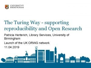 The Turing Way supporting reproducibility and Open Research