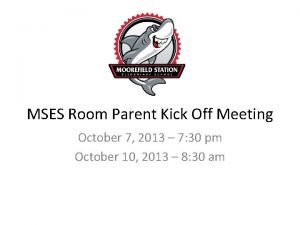 MSES Room Parent Kick Off Meeting October 7