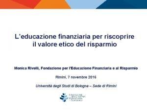 Leducazione finanziaria per riscoprire il valore etico del