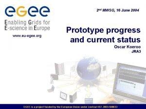2 nd MWSG 16 June 2004 www euegee